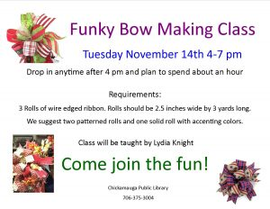 Funky Bow Making Class @ Chickamauga Public Library