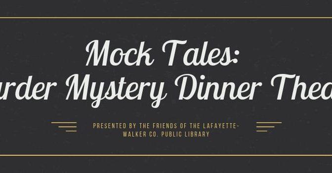 Mock Tales: Murder Mystery Dinner Theatre | Cherokee